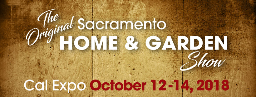 Sacramento Home Garden Show Speaker Schedule For Sacramento Home And Garden Show At Cal Expo